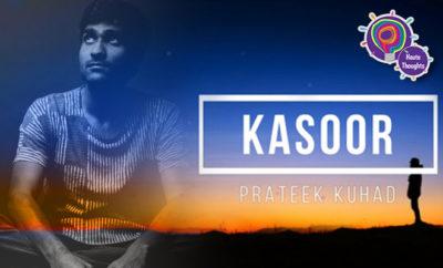 FI Thoughts I Had While Watching Prateek Kuhad's Kasoor