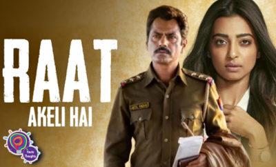 FI Thoughts On Raat Akele Hai Trailer