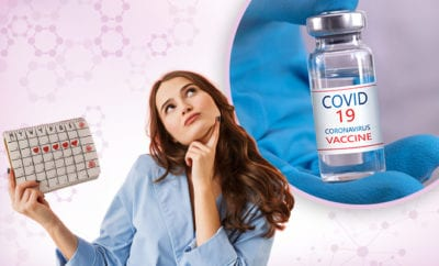 Menstruating-Women-Shouldn't-Take-COVID-19-Vaccine-During-Menstrual-Cycle