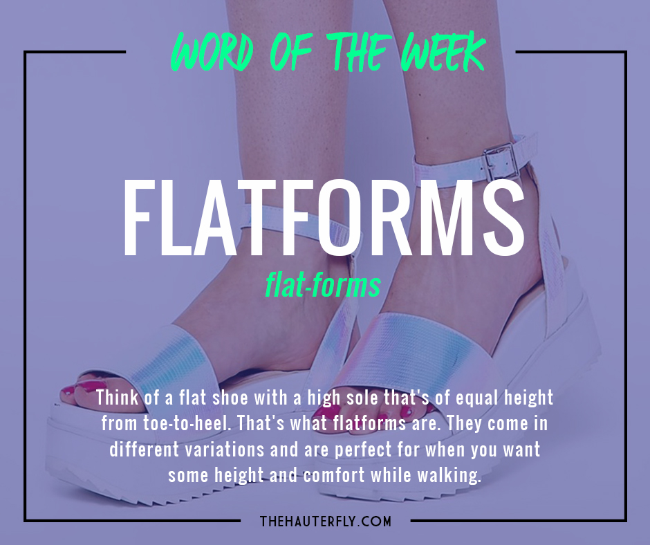 Word_Of_The_Week2_Flatforms_Hauterfly