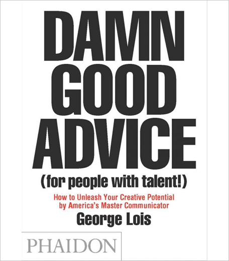 Damn Good Advice (For People with Talent!)_Hauterfly