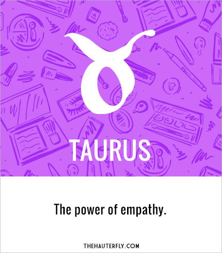 Taurus_March 20-26_Hauterfly