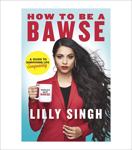 How To Be A Bawse By Lilly Singh_Book Review_Editor's Picks_Hauterfly