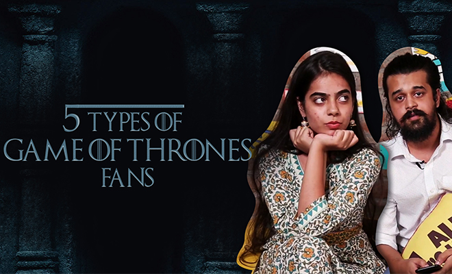 Types Of Game Of Thrones Fans_Hauterfly