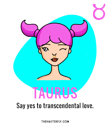 Taurus_Weekly Horoscope_July 3-9 2017_Hauterfly