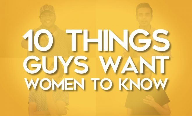 10 Things Guys Want Girls To Know_Featured_Hauterfly