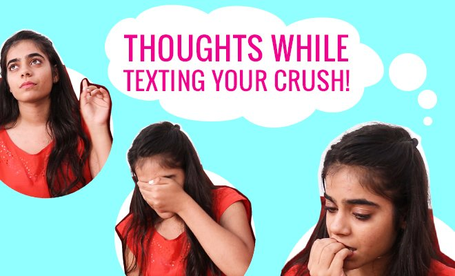 Thoughts While Texting Your Crush_Hauterfly