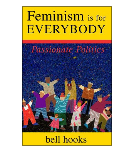 Feminism is for Everybody by Bell Hooks (1)