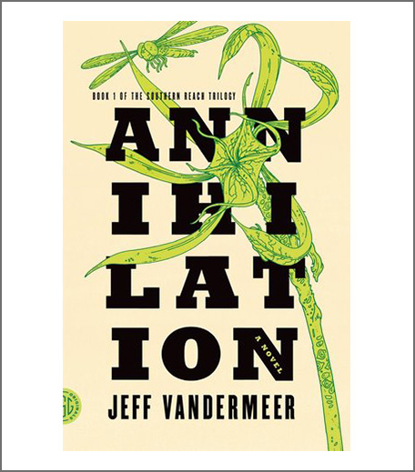 Books To Read Before The Movies - Annihilation
