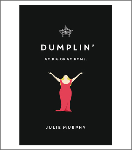 Books To Watch Before Movies - Dumplin