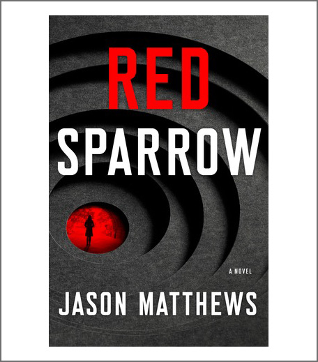 Books To Read Before The Movies - Red Sparrow