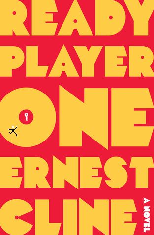 Books To Read Before The Movies - Ready Player One