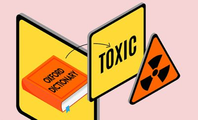Word Of The Year- Toxic-Hauterfly