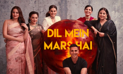 Mission Mangal's First Song Dil Mein Mars Hai Is Out And It's About Team  Work That Makes The Dream Work | Hauterfly