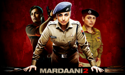 Mardaani 2 Movie Review 2019