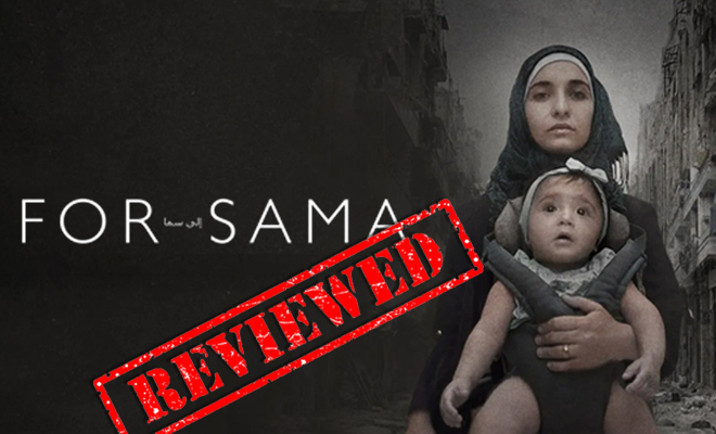 FI For Sama Is A War Movie From A Woman's Perspective