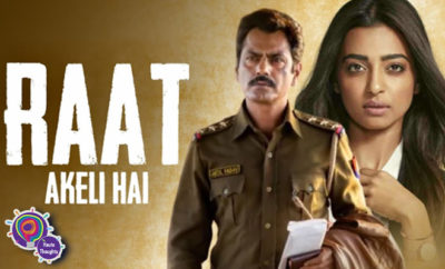 FI Thoughts On Raat Akele Hai Trailer