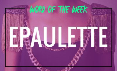 Word Of The Week_Epaulette_Featured Image_Hauterfly